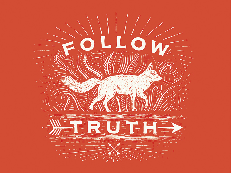 Follow Truth - Dribbble Hand Lettering