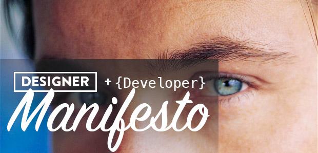 Designer Developer Manifesto