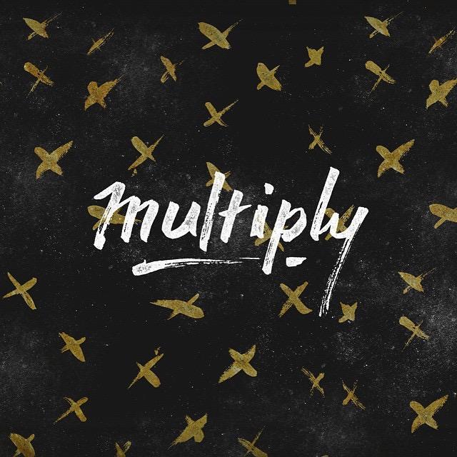 Multiply - Hand-lettering #minnetype #handlettering