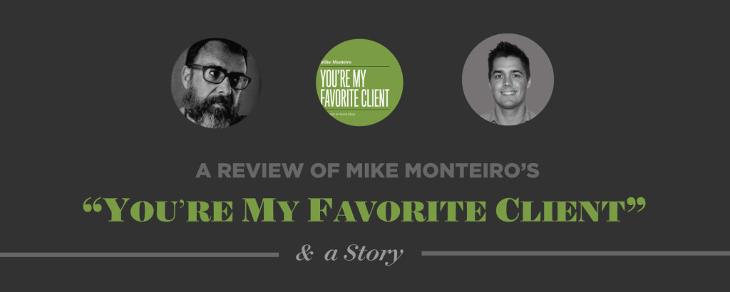 You're my Favorite Client Book Review - Mike Monteiro - Tim Brown
