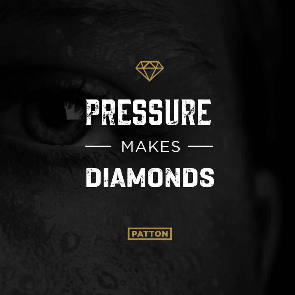 Pressure Makes Diamonds - Patton