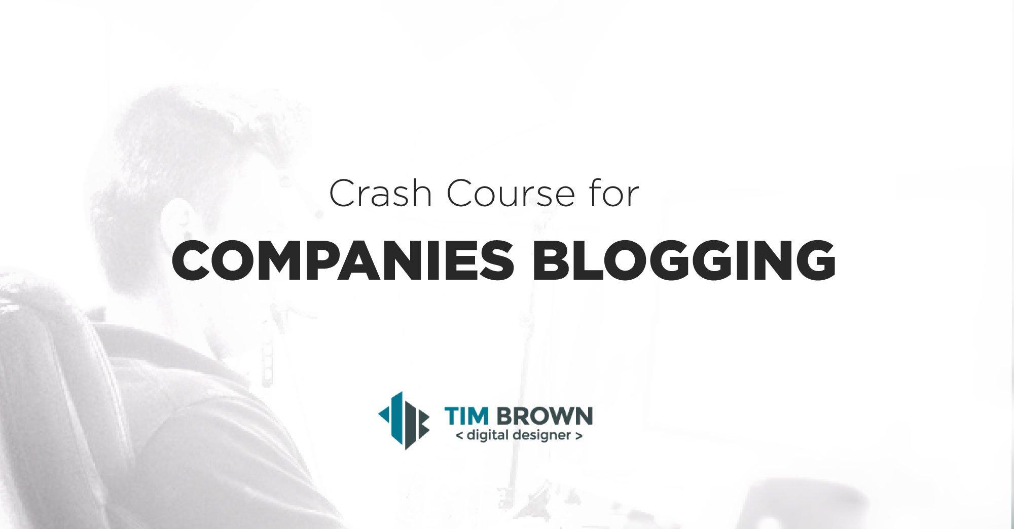 Crash course for Companies Blogging – Blogging for Business