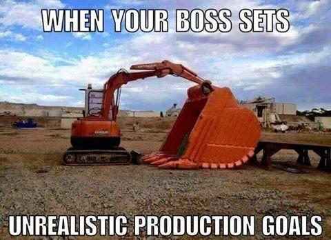 Construction meme of unrealistic production goals.