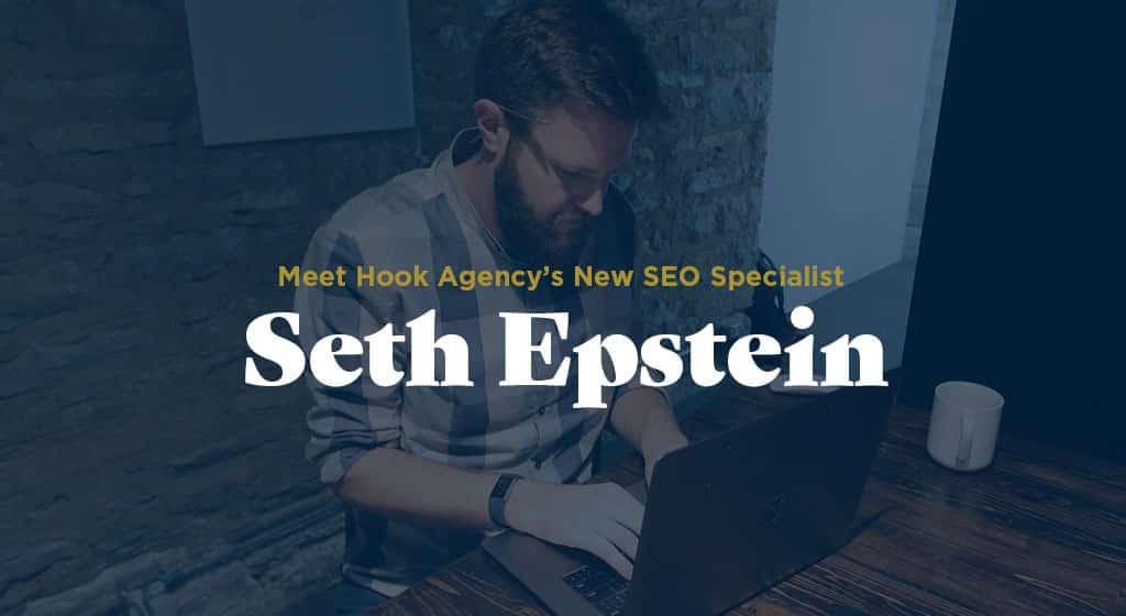 Seth Epstein - SEO Specialist at Hook Agency