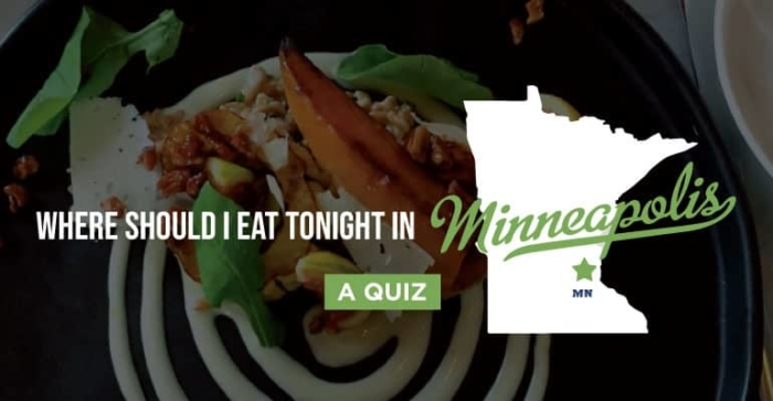 Where Should I Eat Tonight in Minneapolis