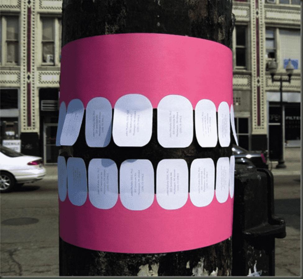 Teeth for Dentist - Guerilla Marketing idea