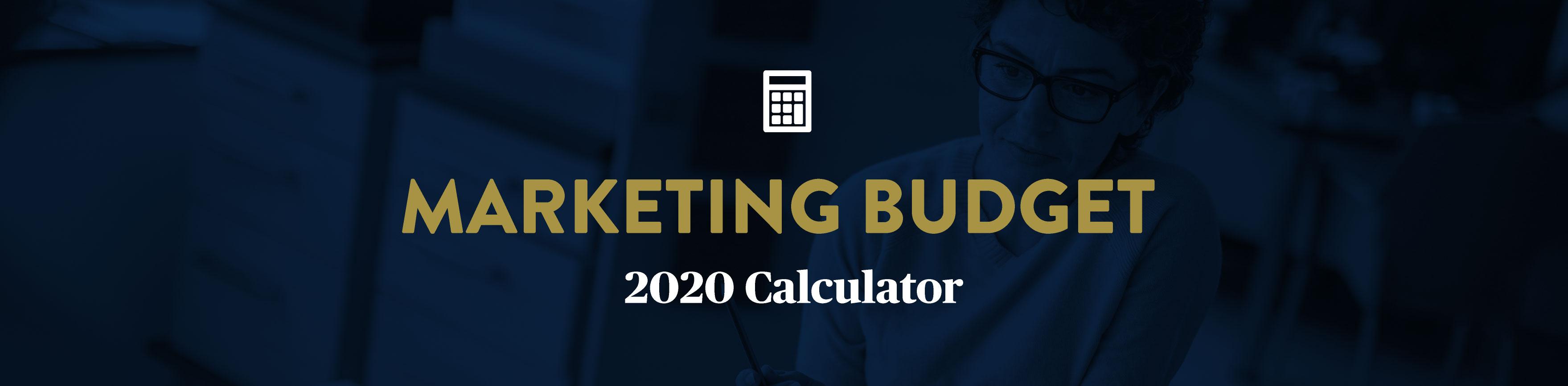 Marketing Budget Calculator 2020