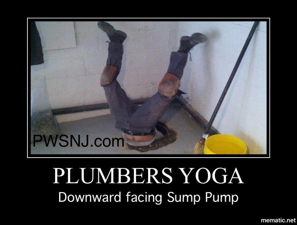 plumbers yoga -sump pump meme