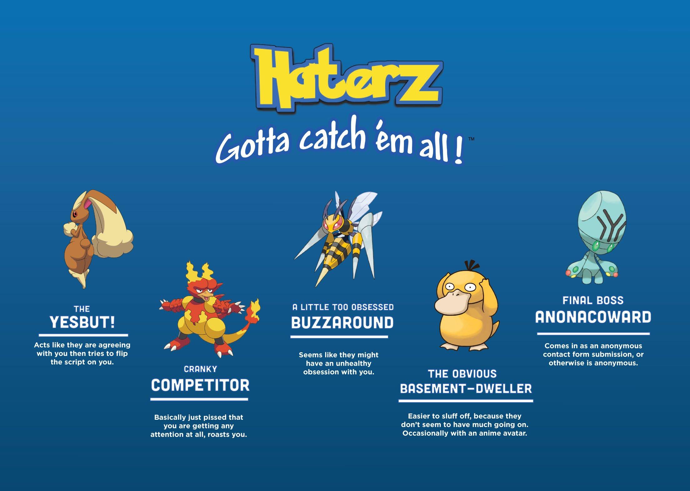 Haterz – gotta catch em' all