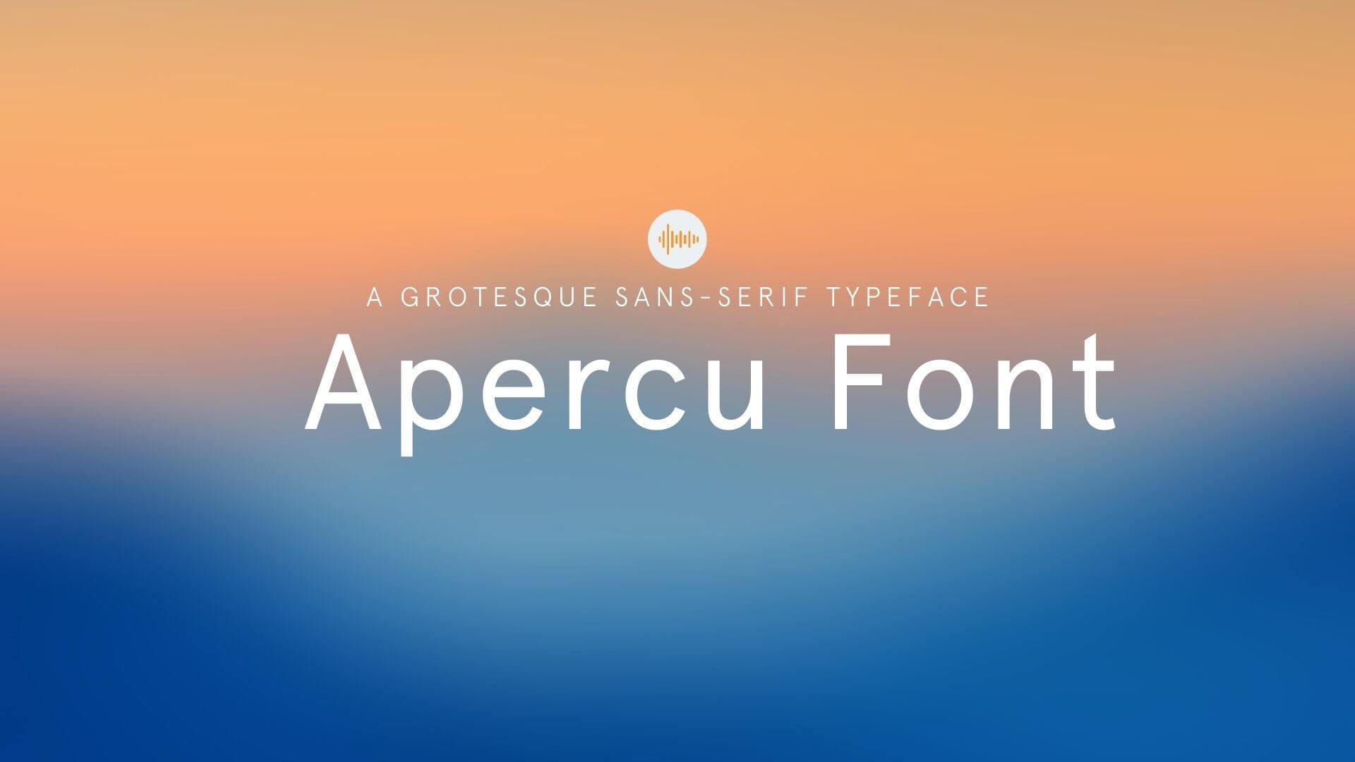 Apercu Font Best Free Fonts 2021