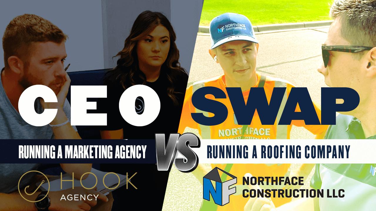 CEO Swap: Marketing Agency vs. Roofing Company
