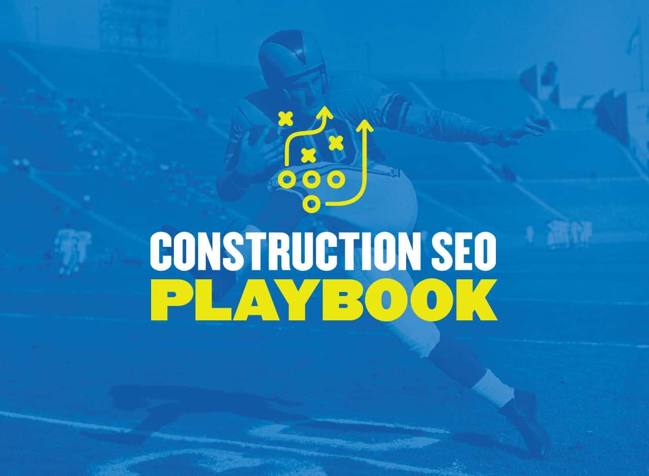 Construction SEO Playbook